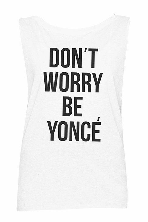 Don't Worry Be Yoncé Tank