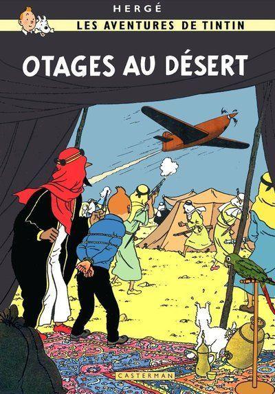 Les Aventures de Tintin - Album Imaginaire - Otages du Désert