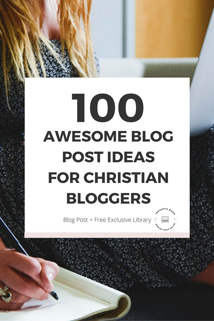 100 Awesome blog post ideas for Christian bloggers. This is a an awesome blog post for Christian bloggers who are looking for a list of ideas that will help them write Christ centered content. Click the image to read the full blog post it's free :-)|