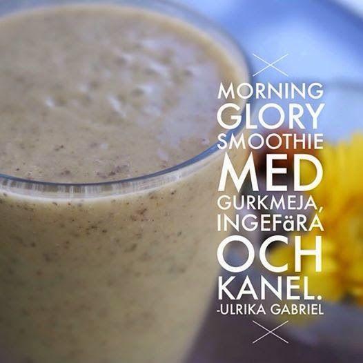 Morning Glory - smoothie med gurkmeja, ingefära och kanel Ulrika Gabriel Inspiratör: Recept - dryck