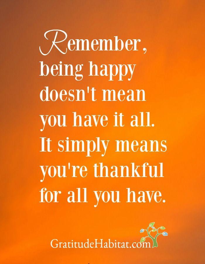 Be happy. Be grateful. Visit us at: www.GratitudeHabitat.com