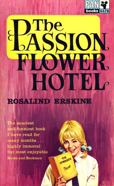 Passion Flower Hotel