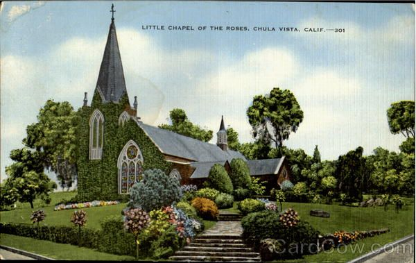 Little Chapel Of The Roses Chula Vista California