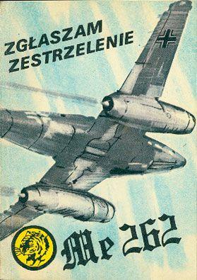 Zgłaszam zestrzelenie Me 262, Wacław Król, MON, 1985, http://www.antykwariat.nepo.pl/zglaszam-zestrzelenie-me-262-waclaw-krol-p-14833.html