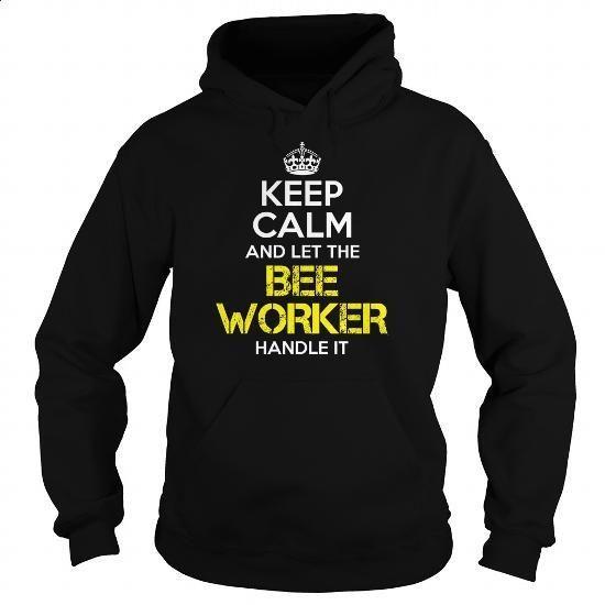 BEE WORKER Keep Calm 1 - #zip up hoodie #geek t shirts. GET YOURS =>…