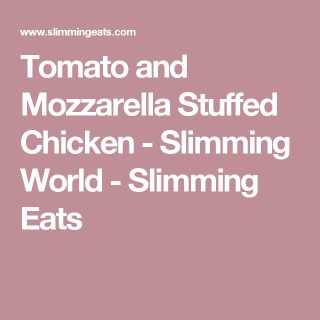 Tomato and Mozzarella Stuffed Chicken - Slimming World - Slimming Eats