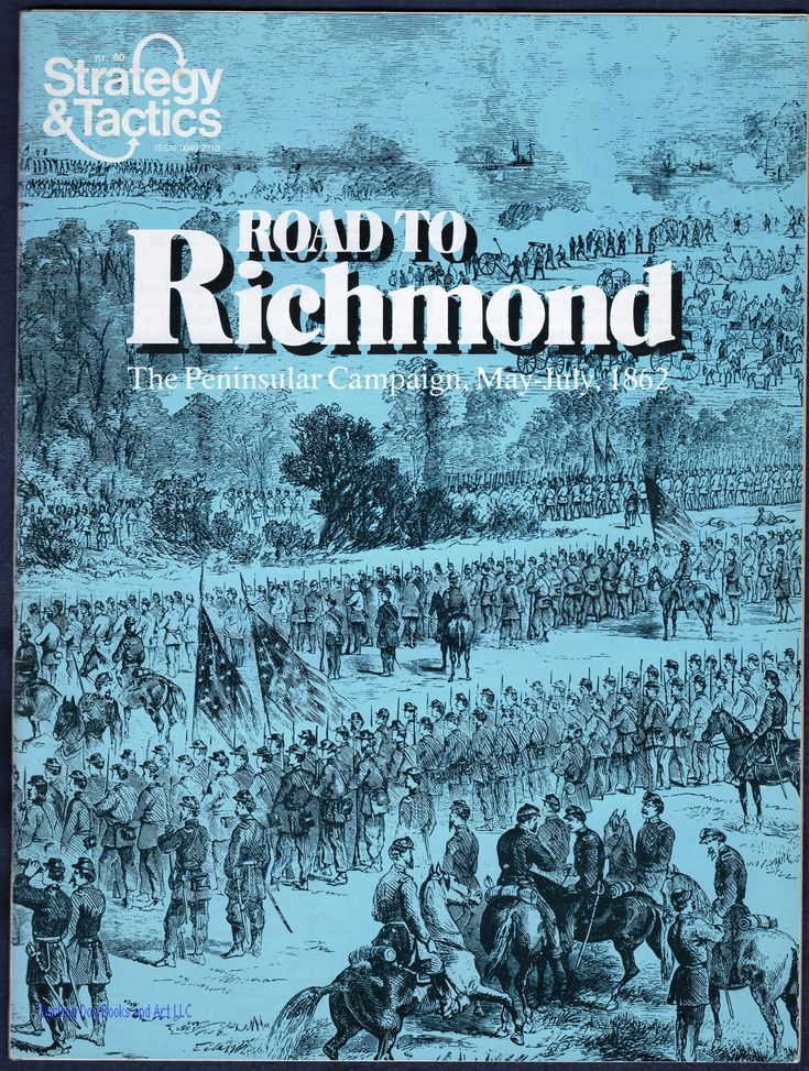 Road to Richmond, The Peninsular Campaign MayJuly 1862