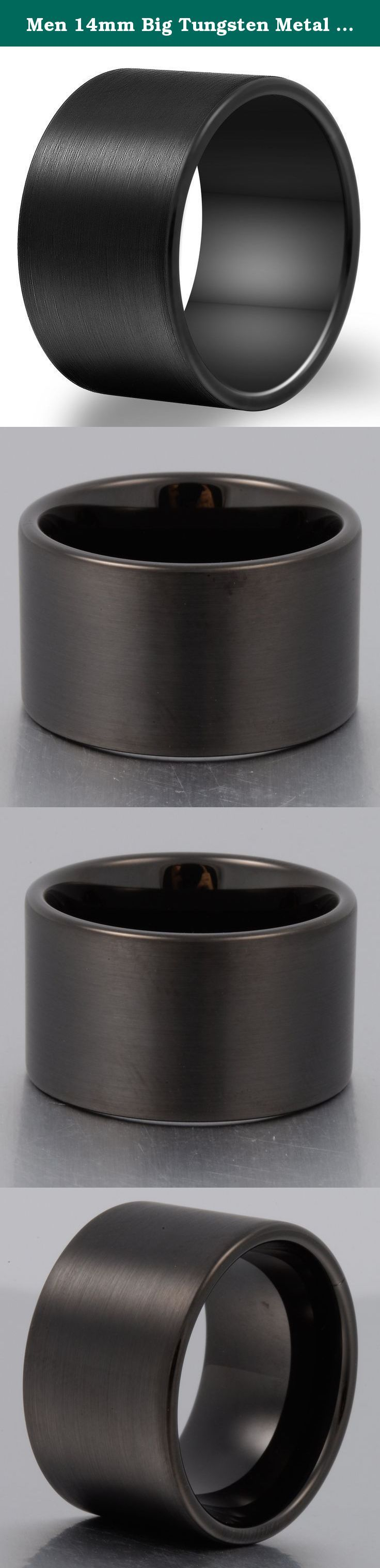 Men 14mm Big Tungsten Metal Ring Black Wedding Engagement Band Flat Top Pipe Cut Matte Finish Comfort Fit Size 8. As a heavy metal, tungsten carbide is a very hard and dense with hardness between 8.5 and 9.5 on the hardness scale (Diamonds come to a 10). Its density allows tungsten to be used in jewelry as an alternative to gold or platinum. Tungsten carbide is about 10 times harder than 18k Gold, 4 times harder than titanium stainless steel, and it never fade, deform and always keep...