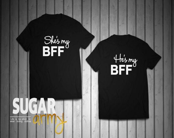 He's my BFF She's my BFF shirts. couple shirts, shirts for couples, gifts for couples, couples in love, best friend t-shirts