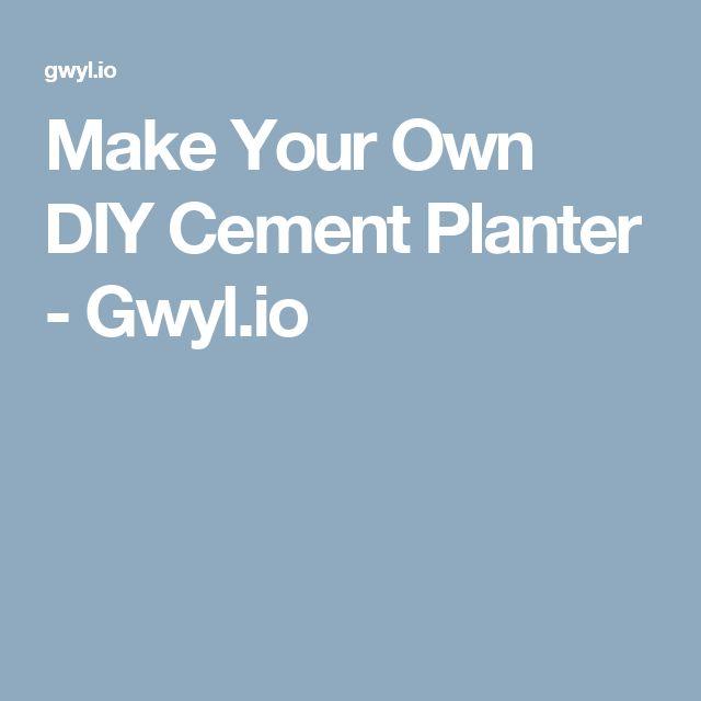 Make Your Own DIY Cement Planter - Gwyl.io