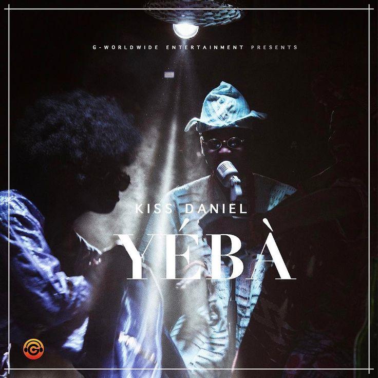 Lyrics: Yeba by Kiss Daniel