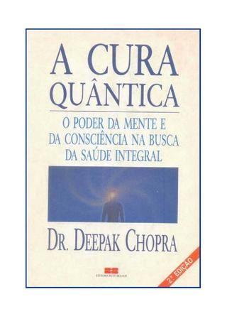 Deepak chopra a cura quântica