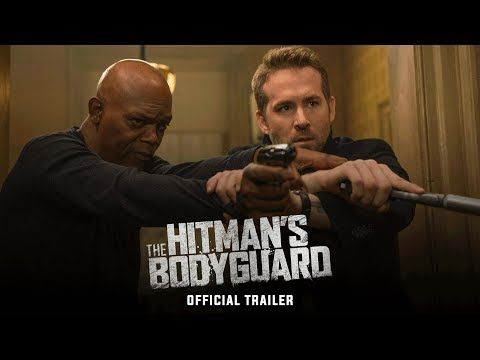 THE HITMAN'S BODYGUARD (2017 Movie) Official Trailer - Ryan Reynolds and Samuel L. Jackson - In theaters August 18th | Lionsgate Movies