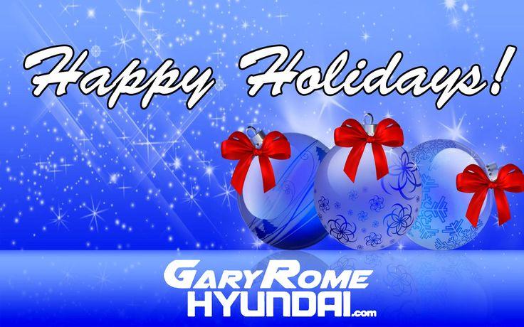 Happy Holidays From Gary Rome Hyundai