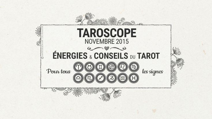 Taroscope du mois de Novembre 2015 #tarotdivinatoire #tarot #tarotcartes #tarotdeck #divination #developpementpersonnel #oracledivinatoire #oracle #oraclecartes #oracledeck #oraclecards #connaissancedesoi #courstarot #coursdivination #TarotCardReading #TarotReader #taroscope #horoscope #tarotHoroscope #energies #tarotreading