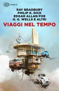 AA. VV., Viaggi nel tempo, Super ET