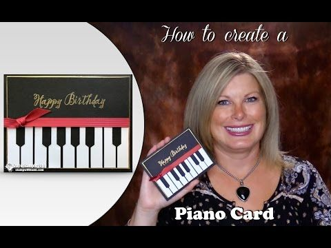 VIDEO: How to make an Elegant Piano Card for the Music Lovers | Stampin Up Demonstrator - Tami White - Stamp With Tami Crafting and Card-Making Stampin Up blog