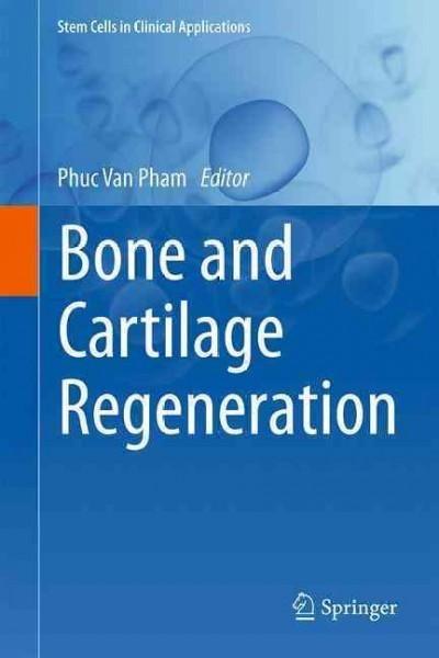 (Ivory) and Cartilage Regeneration (Hardcover)