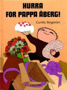 Hurra for pappa Åberg! av Gunilla Bergström (Innbundet)