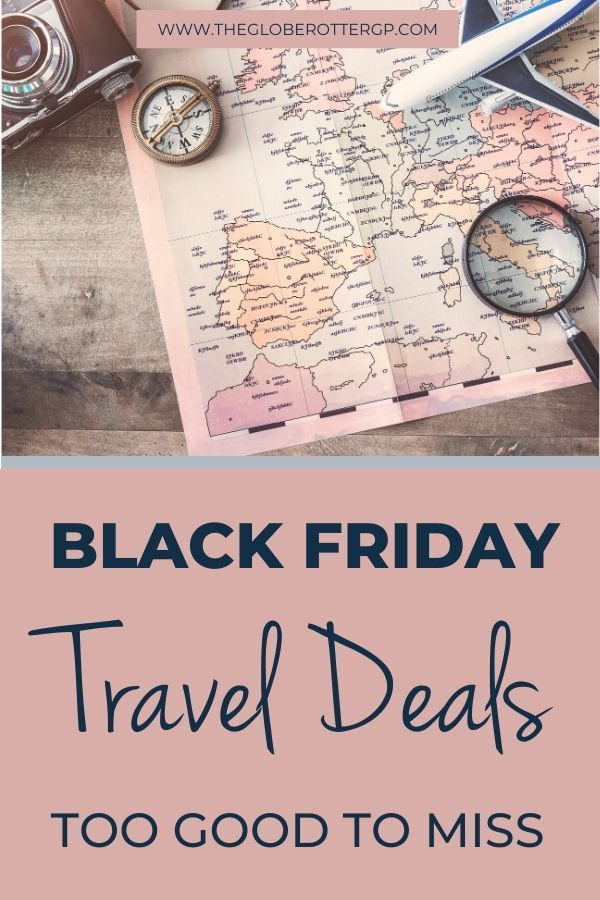 Cyber Monday And Black Friday Travel Deals And Discounts Black Friday Travel Deals Black Friday Travel Travel Deals