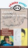Základy realistické kresby — Petrásková Jana | Knihy GRADA.SK