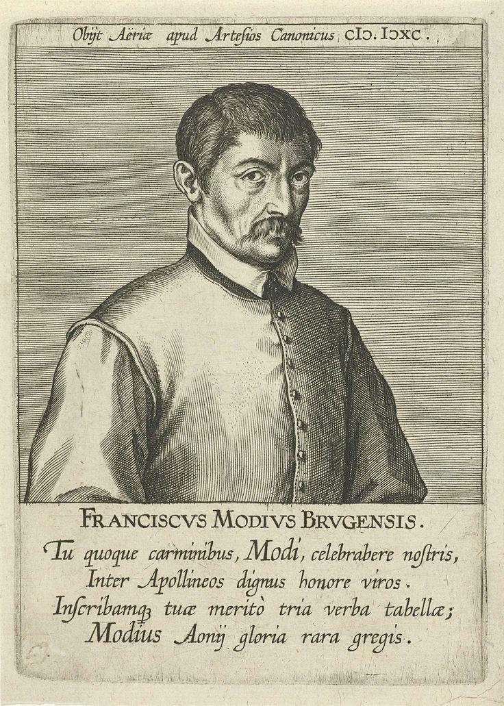 Aubert le Mire | Portret van Franciscus Modius, Aubert le Mire, Franciscus Foppens, 1608 | Portret van Franciscus Modius, een Brugse humanist en dichter. Buste naar rechts. De prent heeft een Latijns boven- en onderschrift en maakt deel uit van een serie van bekende schrijvers uit de Nederlanden.