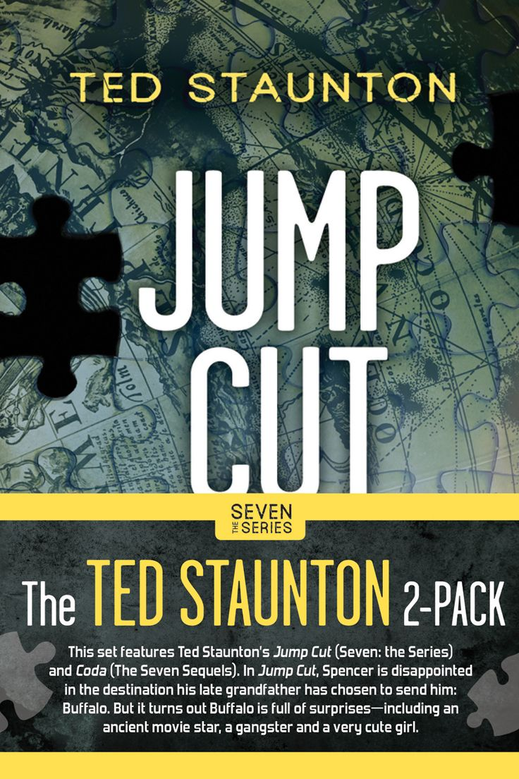 Jump Cut (The Seven Series) by Ted Staunton
