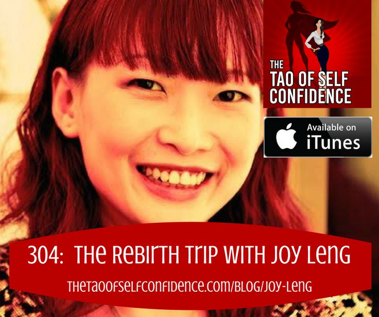 304:  The Rebirth Trip With Joy Leng
