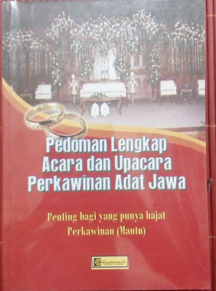 """""""Pedoman Lengkap Acara dan Upacara Perkawinan Adat Jawa"""" Drs. R.M.S. Gitosaprodjo  #buku #sewabuku #perpustakaan"""