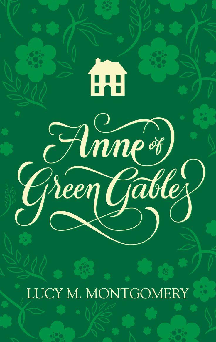 Anne of Green Gables (Lettering Version)