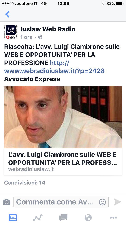 Riascolta: L'avv. Luigi Ciambrone sulle WEB E OPPORTUNITA' PER LA PROFESSIONE http://www.webradioiuslaw.it/?p=2428 Avvocato Express