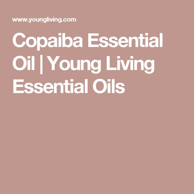 Copaiba Essential Oil   Young Living Essential Oils