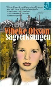 http://www.adlibris.com/se/organisationer/product.aspx?isbn=9173870587 | Titel: Sågverksungen - Författare: Vibeke Olsson - ISBN: 9173870587 - Pris: 44 kr