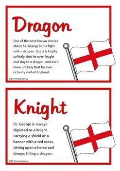 A set of 20 A5 fact cards that give fun and interesting facts about St. George and St.George's Day. Teachers also have the option to use this set as a vocabulary word wall as each fact card has a keyword heading related to the fact and topic. Each fact appears with the national flag of England. A great resource for discussing, displaying and activities! Visit our TpT store for more information and for other classroom display resources by clicking on the provided links.