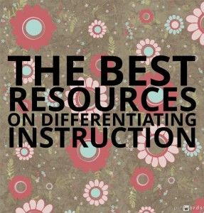 The Best Resources On Differentiating Instruction