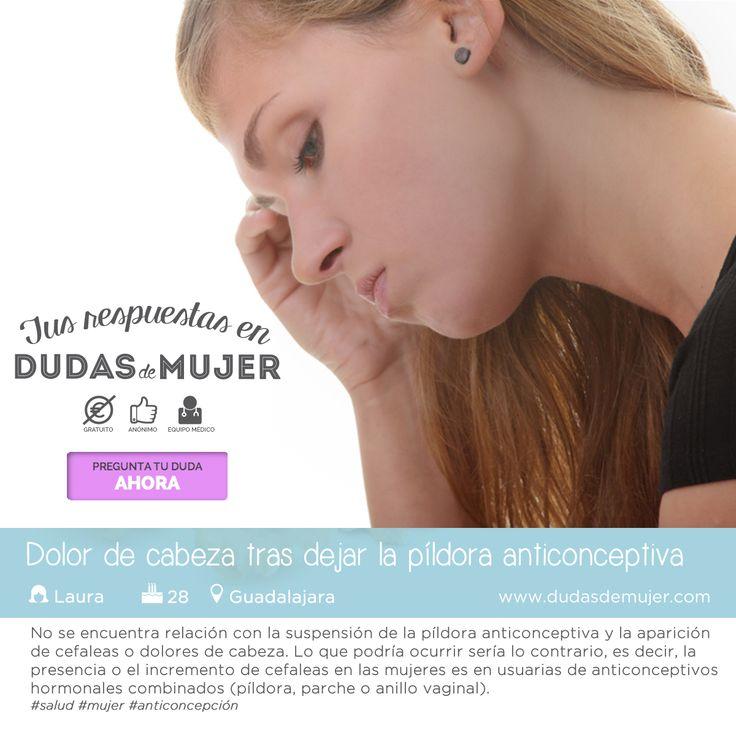 Dolor de cabeza tras dejar la píldora anticonceptiva. Encuentra la respuesta en https://www.dudasdemujer.com/pregunta/905-molestias-tras-dejar-la-pildora-anticonceptiva #salud #mujer #anticoncepcion