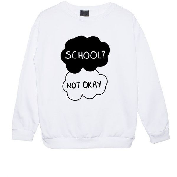 School Not Okay Sweater Jumper Women's Girls Ladies Fault in Our Stars... ($22) ❤ liked on Polyvore featuring tops, hoodies, sweatshirts, sweaters, shirts, black, women's clothing, black star shirt, shirts & tops and black top