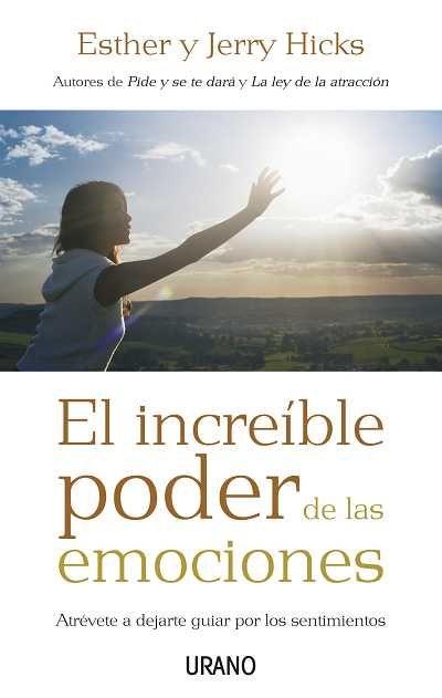 El increíble poder de las emociones // Esther Hicks // CRECIMIENTO PERSONAL