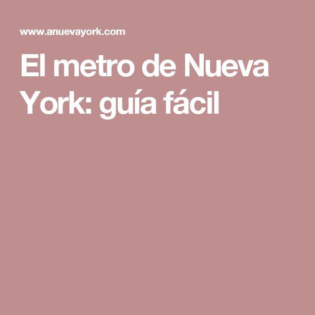 El metro de Nueva York: guía fácil