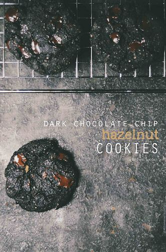 Hazelnut Dark Chocolate Chip Cookies | A Brown Table: Hazelnut Dark, Chips Hazelnut, Dark Chocolate Chips, Chocolates Chips Cookies, Dark Chocolates, Brown Tables, Cookies Recipes, Chocolate Chip Cookies, Hazelnut Cookies