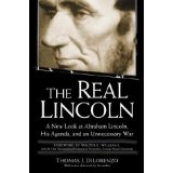 The Real Lincoln: A New Look at Abraham Lincoln, His Agenda, and an Unnecessary War (Paperback)By Thomas J. DiLorenzo