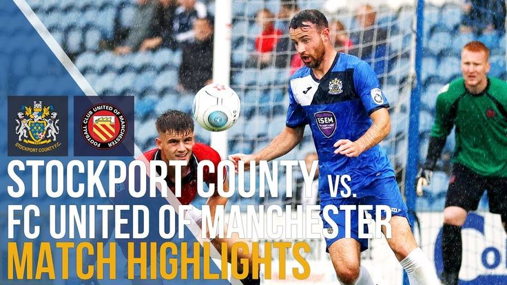 FA Cup - Stockport County Vs FC United Of Manchester - Match Highlights ...