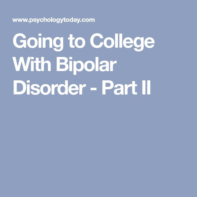 7 best bipolar images on pinterest bipolar bipolar disorder and going to college with bipolar disorder part i fandeluxe Choice Image