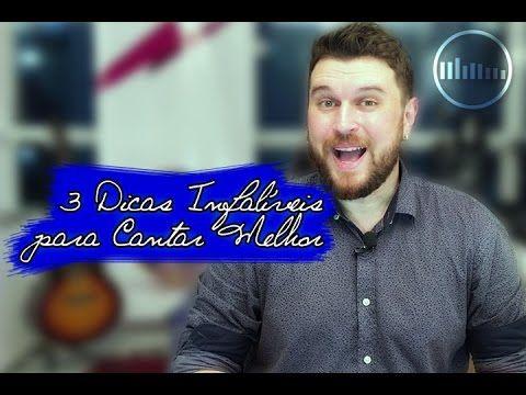 3 Dicas Infalíveis pra Você Cantar Melhor - Técnica Vocal com Fernando Zimmermann - YouTube
