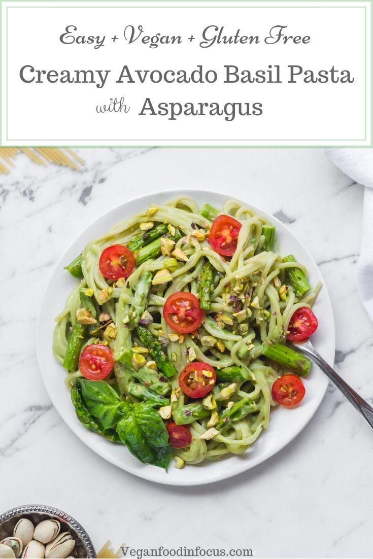 Vegan Avocado Pasta Gluten Free Vegan Food In Focus Recipe Easy Asparagus Recipes Avocado Pasta Asparagus Recipe