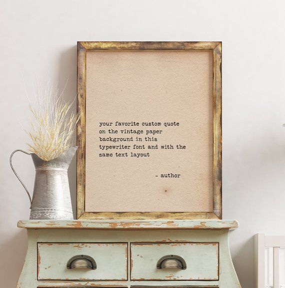 Custom Signs Vintage Paper Quote Prints Custom Quote Print Quotes Typewriter Old Paper Typograp Custom Quote Print Vintage Paper Background Quote Prints