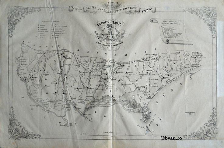 """Districtul Ismail, întocmit şi editat de Maior D. Pappasoglu, 1864. Imagine din colecțiile Bibliotecii """"V.A. Urechia"""" Galați."""