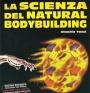 LIBRO - LA SCIENZA DEL NATURAL BODYBUILDING