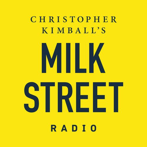 Milk Street Radio's weekly public radio show and podcast, with Christopher  Kimball as host, bring you stories, recipes, and cooking tips from around  the world.