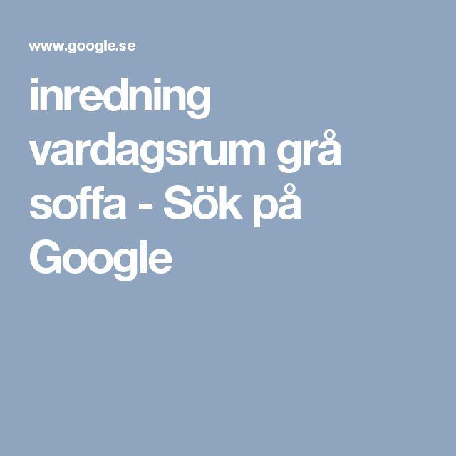 inredning vardagsrum grå soffa - Sök på Google